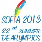 22nd Summer Deaflympics - Sofia 2013