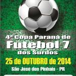 4a Copa Paraná de Futebol Sete dos Surdos 2014