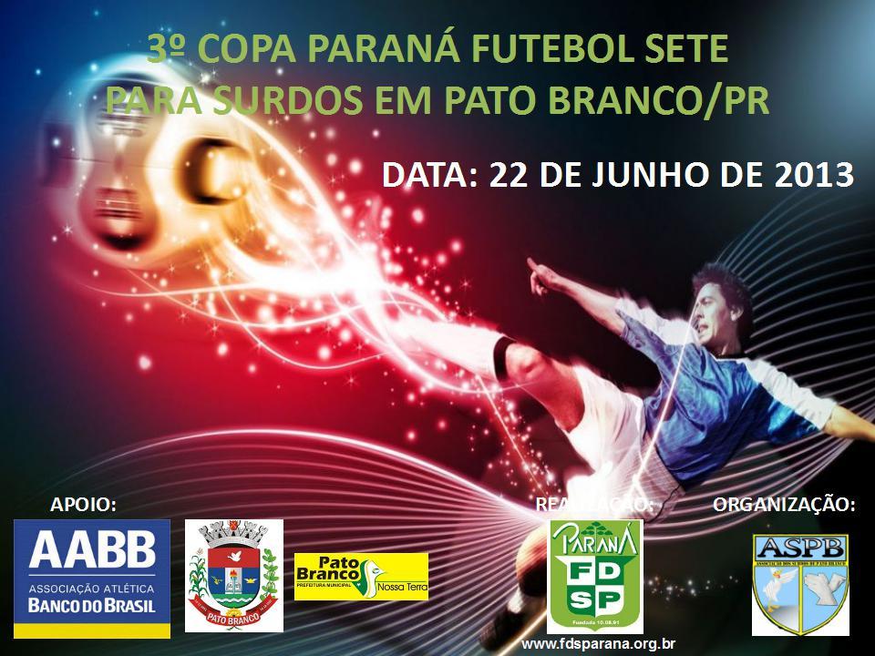 3ª Copa Paraná de Futebol Sete 2013
