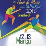 Cartaz do Circuito Nacional de Tênis de Mesa dos Surdos - Etapa Brasília