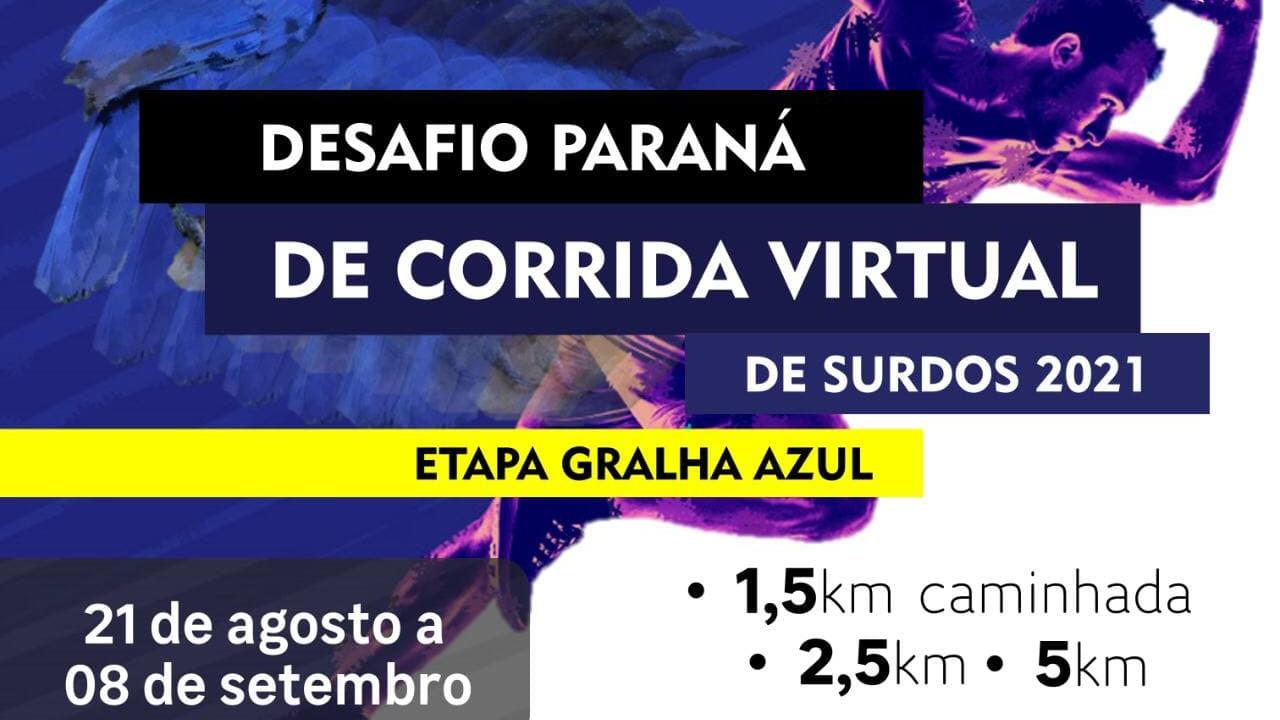 Cartaz - Desafio Paraná de Corrida Virtual 2021 - Etapa Gralha Azul